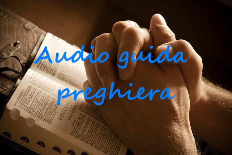 Audioguida preghiera - Tempo di preghiera