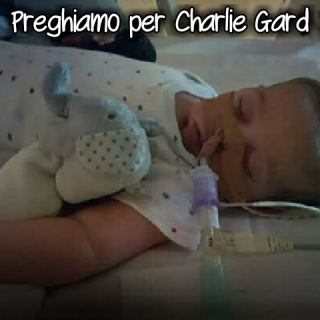 Preghiamo per Charlie Gard - Tempo di preghiera